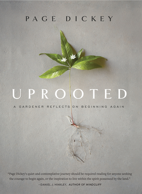 Uprooted: A Gardener Reflects on Beginning Again Cover Image