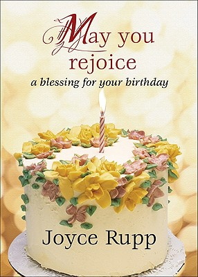 May You Rejoice: A Blessing for Your Birthday Cover Image