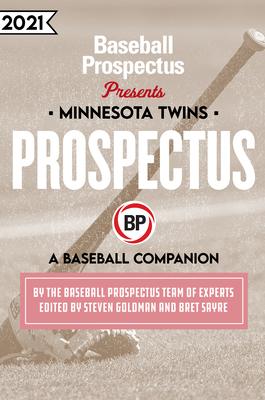 Minnesota Twins 2021: A Baseball Companion Cover Image