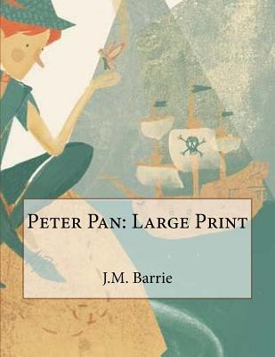 Peter Pan: Large Print Cover Image