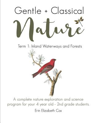 Gentle + Classical Nature: Term 1: Inland Waterways and Forests Cover Image
