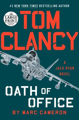 Tom Clancy Oath of Office (A Jack Ryan Novel #18) Cover Image