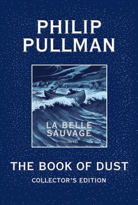 The Book of Dust Collector's Edition by Philip Pullman
