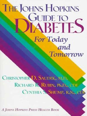 The Johns Hopkins Guide to Diabetes: For Today and Tomorrow Cover Image