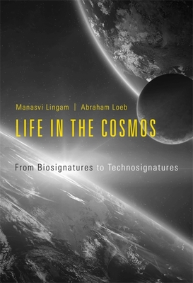 Life in the Cosmos: From Biosignatures to Technosignatures Cover Image