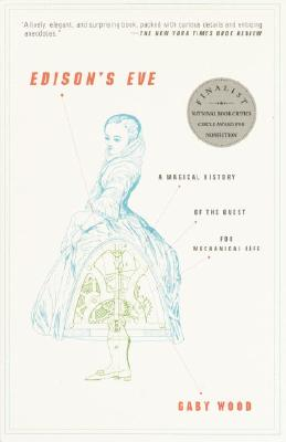 Edison's Eve: A Magical History of the Quest for Mechanical Life Cover Image