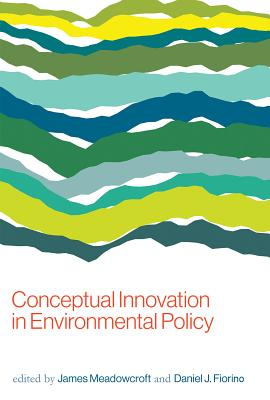 Cover for Conceptual Innovation in Environmental Policy (American and Comparative Environmental Policy)