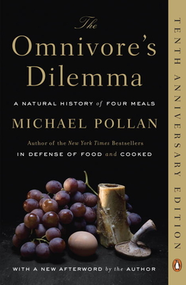 The Omnivore's Dilemma: A Natural History of Four Meals Cover Image