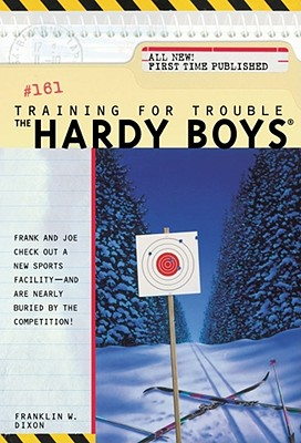 Training for Trouble (Hardy Boys #161) Cover Image
