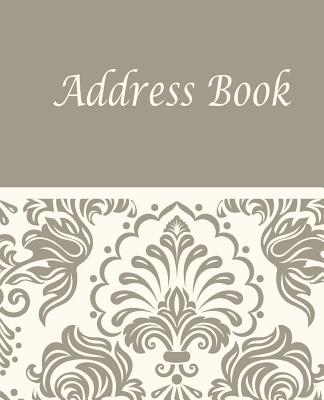 Address book: Address book size 7.5x9.25 inch, 110 page, 3 entries per page, Large room for writing in. Record names, address, home, Cover Image