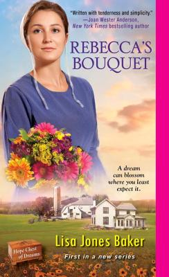Rebecca's Bouquet (Hope Chest of Dreams #1) Cover Image