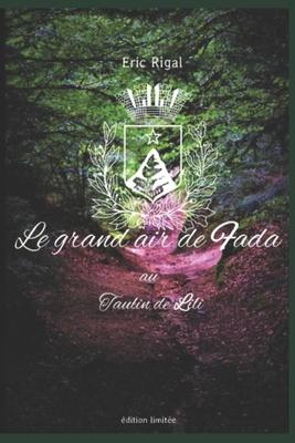 Le Grand Air de Fada au Taulin de Lili Cover Image