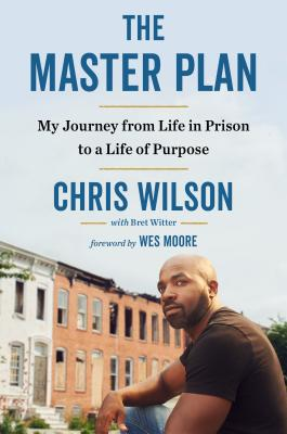 The Master Plan: My Journey from Life in Prison to a Life of Purpose Cover Image