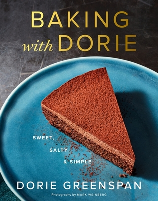 Baking with Dorie: Sweet, Salty & Simple Cover Image