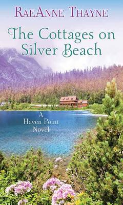 The Cottages on Silver Beach: A Haven Point Novel Cover Image
