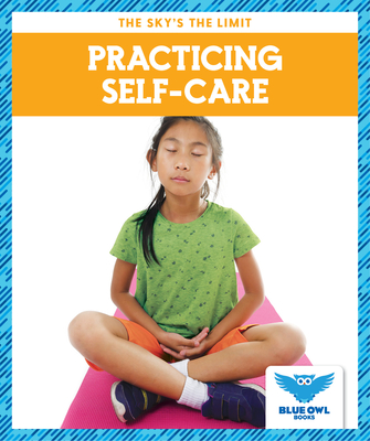 Practicing Self-Care Cover Image