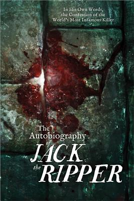 The Autobiography of Jack the Ripper Cover