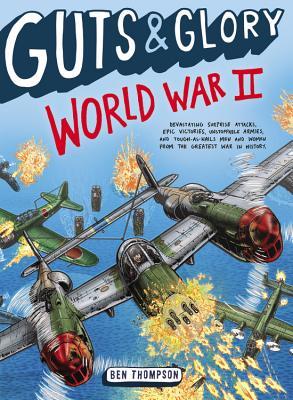 Guts & Glory: World War II Cover Image