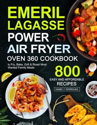 Emeril Lagasse Power Air Fryer Oven 360 Cookbook Cover Image