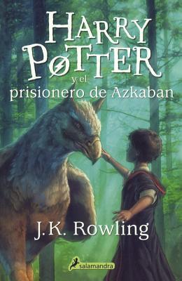 Harry Potter Y El Prisionero de Azkaban (Harry Potter and the Prisoner of Azkaba Cover Image