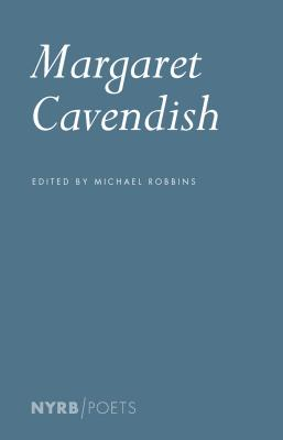 Margaret Cavendish (NYRB Poets) Cover Image