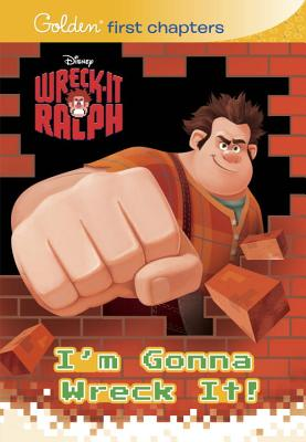 Wreck-It Ralph: I'm Gonna Wreck It! Cover Image