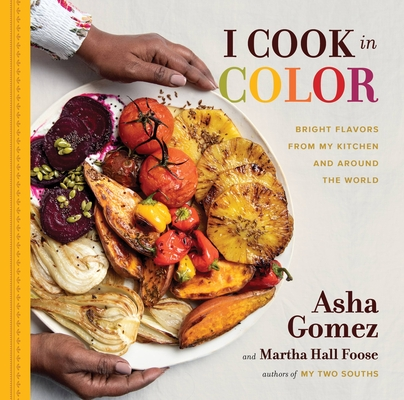 I Cook in Color: Bright Flavors from My Kitchen and Around the World Cover Image
