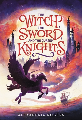 Cover for The Witch, The Sword, and the Cursed Knights