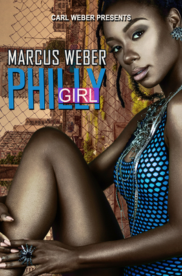 Philly Girl: Carl Weber Presents Cover Image