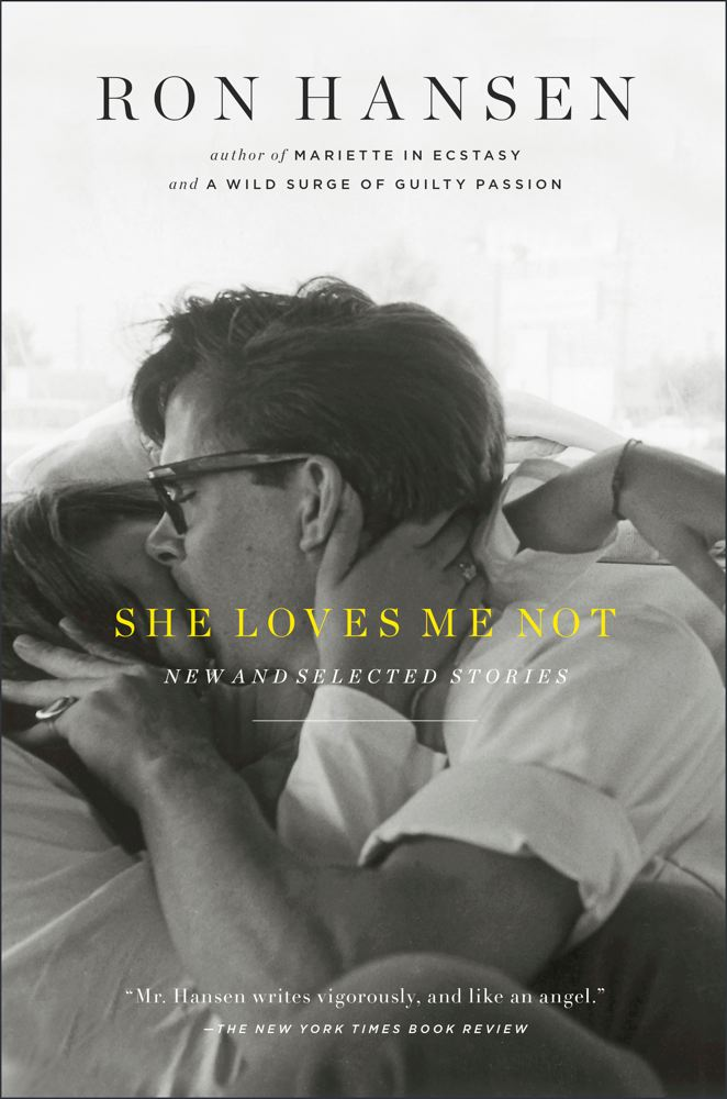 She Loves Me Not New And Selected Stories Indiebound