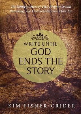 Write Until God Ends the Story Cover Image