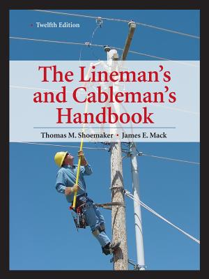 Lineman's and Cableman's Handbook 12th Edition Cover Image