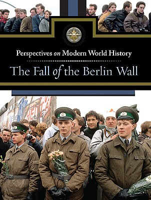The Fall of the Berlin Wall Cover Image