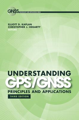 Understanding GPS/GNSS: Principles and Applications, Third Edition Cover Image