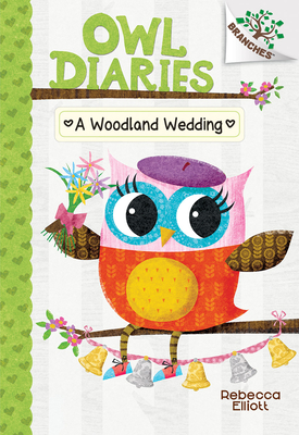 A Woodland Wedding (Owl Diaries #3) (Library Edition) Cover Image