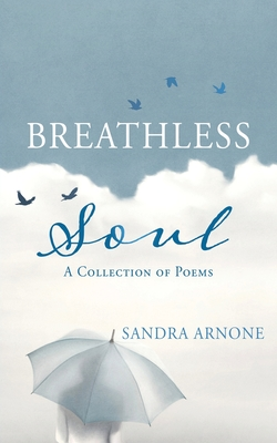 Breathless Soul: A Collection of Poems Cover Image