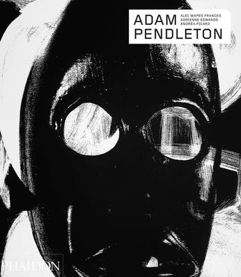 Adam Pendleton (Phaidon Contemporary Artists Series) Cover Image
