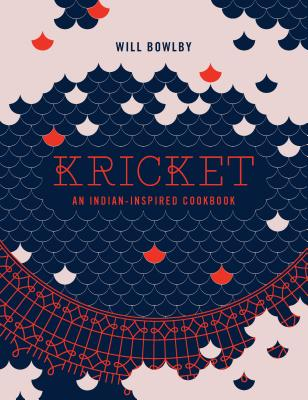 Kricket: An Indian-inspired Cookbook Cover Image