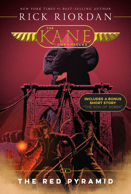 Kane Chronicles, The, Book One The Red Pyramid (The Kane Chronicles, Book One) Cover Image