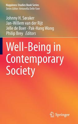 Well-Being in Contemporary Society (Happiness Studies Book) Cover Image