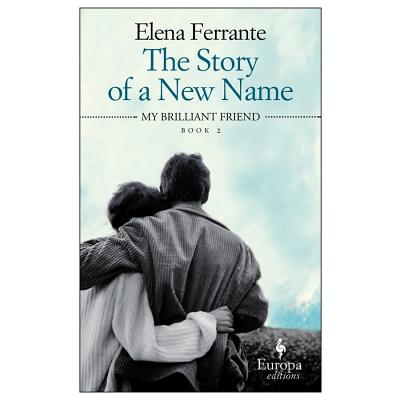 The Story of a New Name (Neapolitan Novels #2) Cover Image