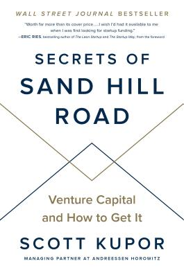 Secrets of Sand Hill Road: Venture Capital and How to Get It Cover Image