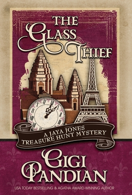 The Glass Thief (Jaya Jones Treasure Hunt Mystery #6) Cover Image