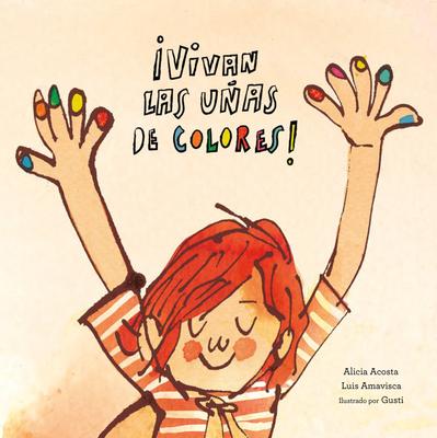 Vivan Las Uñas de Colores! Cover Image