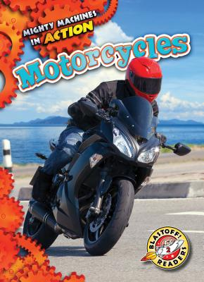Motorcycles (Mighty Machines in Action) Cover Image