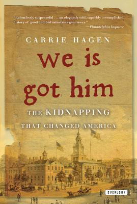 We Is Got Him: The Kidnapping That Changed America Cover Image