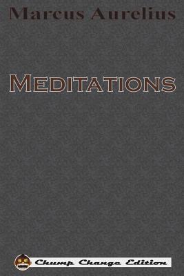 Meditations (Chump Change Edition) Cover Image