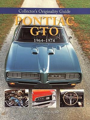 Collector's Originality Guide Pontiac GTO 1964-1974 Cover Image