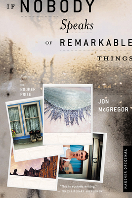 If Nobody Speaks of Remarkable Things Cover