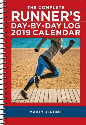 The Complete Runner's Day-By-Day Log 2019 Calendar Cover Image